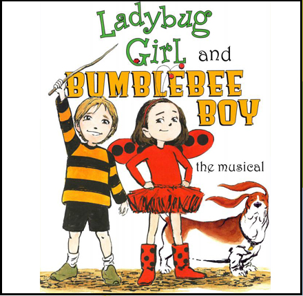 Ladybug Girl and Bumblebee Boy, The Musical