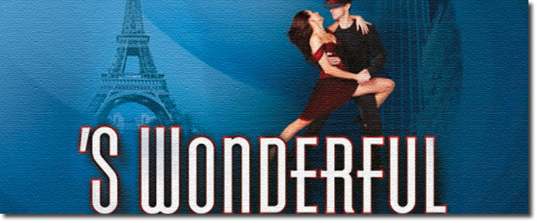 S Wonderful: The New Gershwin Musical